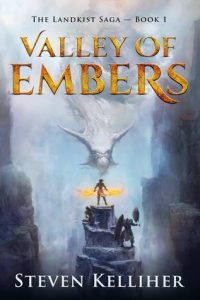 Valley of Embers (Landkist Saga) by Steven Kelliher