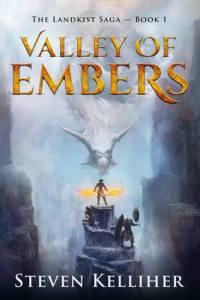 Valley of Embers (Landkist Saga) by Steven Kelliher