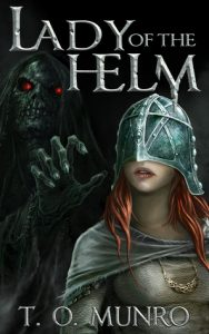 Lady of the Helm (Bloodline) by T. O. Munro
