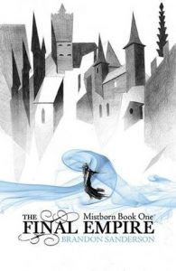 The Final Empire (Mistborn) by Brandon Sanderson