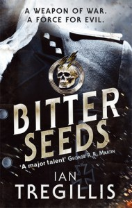 Bitter Seeds (Milkweed Triptych) by Ian Tregillis