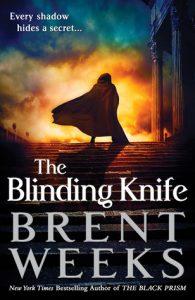 The Blinding Knife (Lightbringer) by Brent Weeks