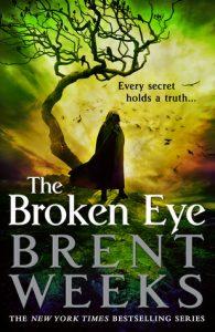 The Broken Eye (Lightbringer) by Brent Weeks