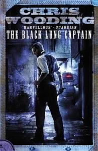 The Black Lung Captain (Tales of the Ketty Jay) by Chris Wooding