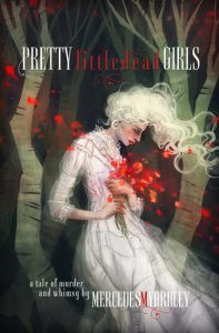 Pretty Little Dead Girls by Mercedes Yardley