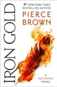Iron Gold (Red Rising) by Pierce Brown