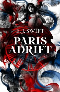 Paris Adrift by E. J. Swift