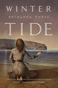 Winter Tide (Innsmouth Legacy) by Ruthanna Emrys