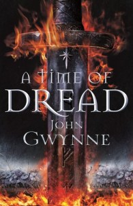 A Time of Dread (Of Blood and Bone) by John Gwynne