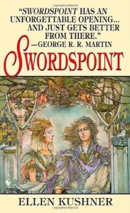 Swordspoint (Riverside) by Ellen Kushner