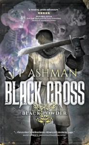 Black Cross (Black Powder Wars) by J. P. Ashman