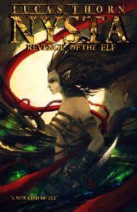 Revenge of the Elf (Nysta) by Lucas Thorn