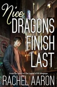 Nice Dragons Finish Last (Heartstrikers) by Rachel Aaron
