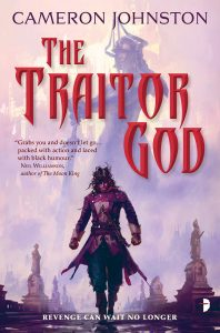 The Traitor God by Cameron Johnston