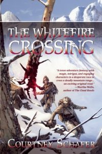 The Whitefire Crossing (Shattered Sigil) by Courtney Schafer
