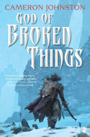 God of Broken Things (Age of Tyranny) by Cameron Johnston