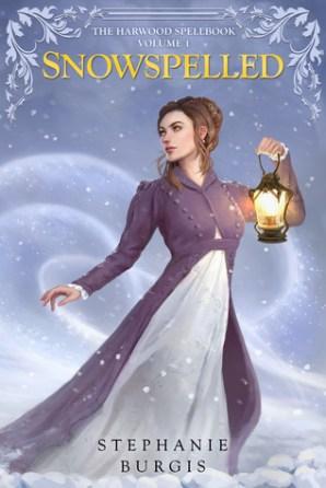 Snowspelled by Stephanie Burgis