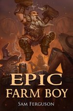 Epic Farm Boy (Hapless Heroes) by Sam Ferguson