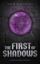 The First of Shadows (Varkas Chronicles) by Deck Matthews