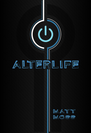 Alterlife by Matt Moss