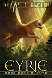 Eyrie by K. Vale Nagle