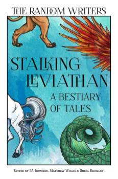 Stalking Leviathan: A Bestiary of Tales by Matthew Willis