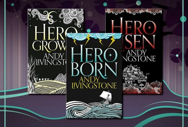 Seeds of Destiny (Hero Born, Hero Grown, Hero Risen) by Andy Livingstone