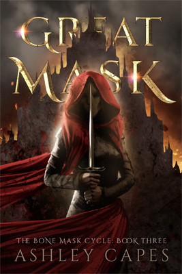 Greatmask (Bone Mask Cycle) by Ashley Capes