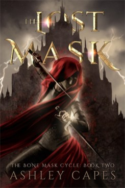 The Lost Mask (Bone Mask Cycle) by Ashley Capes