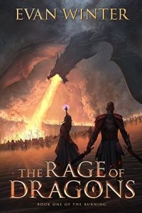 The Rage of Dragons (Old Cover) by Evan Winter