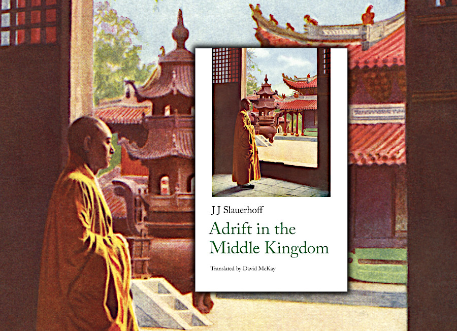 Adrift In The Middle Kingdom By J Slauerhoff Translated By