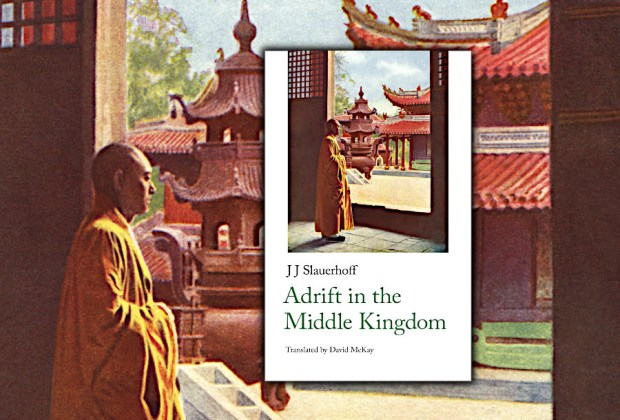 Adrift in the Middle Kingdom by J. Slauerhoff
