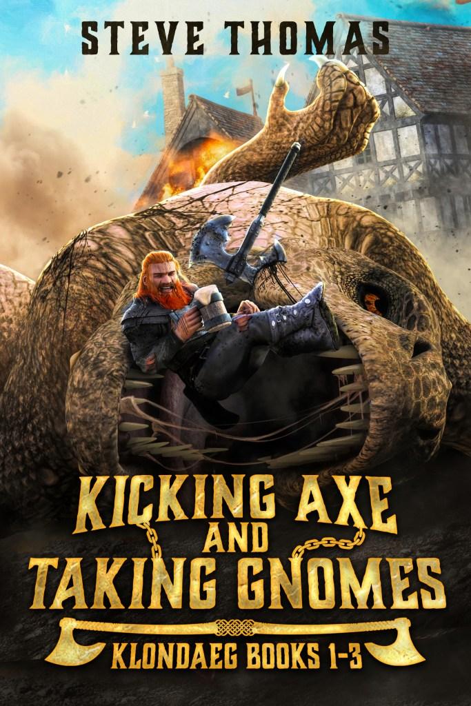Kicking Axe and Taking Gnomes (Klondaeg Omnibus) by Steve Thomas