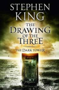 The Drawing of the Three (Dark Tower) by Stephen King