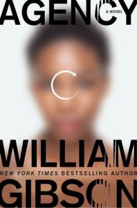Agency (The Peripheral) by William Gibson
