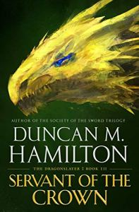 Servant of the Crown (Dragonslayer) by Duncan M. Hamilton