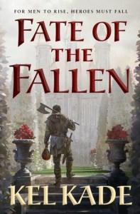 Fate of the Fallen (Shroud of Prophecy) by Kel Kade