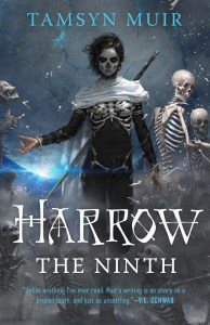 Harrow the Ninth (Locked Tomb) by Tamsyn Muir