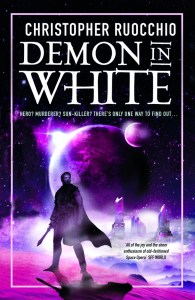 Demon in White (Sun Eater) by Christopher Ruocchio