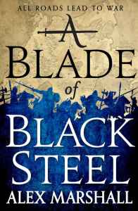 A Blade of Black Steel (Crimson Empire) by Alex Marshall