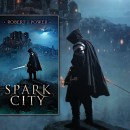Spark City by Robert J. Power