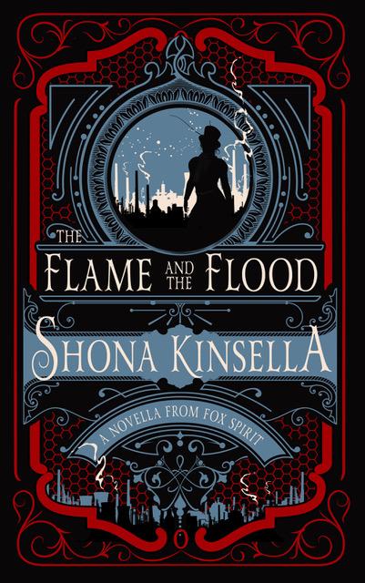 The Flame & The Flood // Shona Kinsella