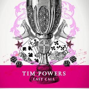 Last Call Tim Powers