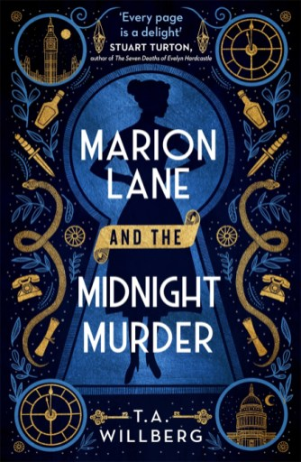 Marion Lane and the Midnight Murder T A Wilberg