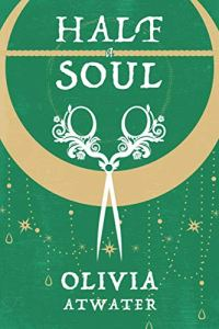 Half-a-Soul-by-Olivia-Atwater.jpg?fit=20
