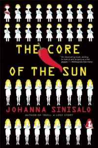 The-Core-of-the-Sun-Johanna-Sinisalo.jpg