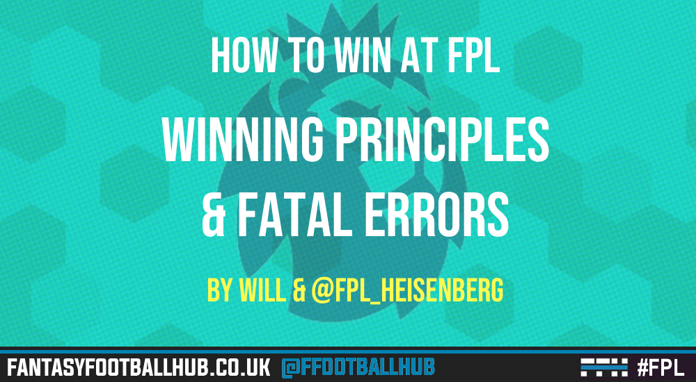 How To Win at FPL – 5 Winning Principles & 5 fatal errors