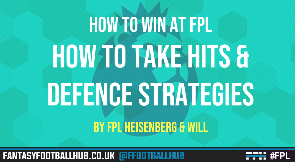 How To Win at FPL – How To Take Hits & Defence Strategies