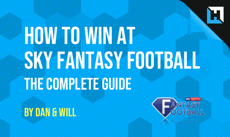 How To Win at Sky Sports Fantasy Football 2018/2019 – The Complete Guide