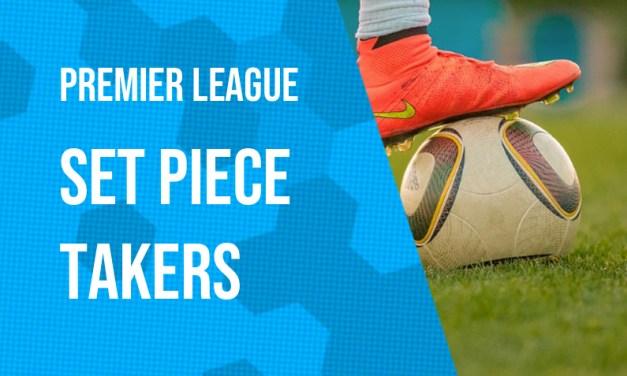 Premier League Set Piece Takers